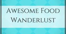 Awesome Food Wanderlust | Travel For Foodies