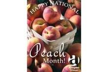 National Peach Month / Recipes and facts in honor of August - National Peach Month.