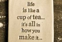 Tea Quotes / Refreshing quotes about all things relating to tea (because we do love tea!)