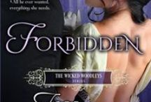 Forbidden  (The Wicked Woodleys 1) / The first book in the new erotic historical romance series by USA Today Bestseller Jess Michaels.