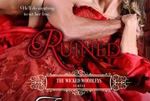 Ruined (The Wicked Woodleys 4) / After a terrible secret sent her running into the arms of a dangerous criminal, Claire never thought she'd come home. But now she must turn to longtime family horse master, Warrick Blackwood to get back something that was stolen from her. Passions will ignite, but will they survive. And will Claire return to her family?