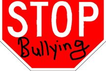 Stop Bullying!!! / by JuleeAnn Connolly