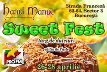 Sweet Fest - editia de Paste / Targ de dulciuri la Hanul lui Manuc: 26-28 aprilie