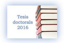 Tesis doctorals 2016 / Tesis doctorals llegides a la Facultat d'Economia i Empresa i dipositades al CRAI d'Economia i Empresa durant el 2016.