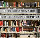Fons Organització Económica Internacional / Selecció de documents provinents del donatiu del Departament de Dret i Economia Internacionals – Àrea d'Organització Econòmica Internacional (O.E.I.)
