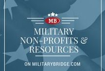 Military Non-Profits/Resources / Learn about Military related Non-Profits and Military related Programs that help in all areas of Military Life.  Please feel free to share any others.