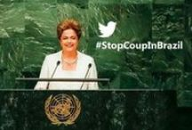 STOP COUP IN BRAZIL / Dilma Rousseff is our brave heart. The world needs to know: our democracy is being violated .