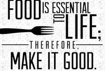 Well said / Thoughts on food. Love of food, obsession with food, love shared THROUGH food.