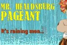 Mr. Healdsburg /  It's time for our yearly all-male parody of the event everyone loves to hate: the anachronistic beauty contest. Come watch local gentlemen vie for the (plastic) crown by competing in all the usual categories: beachwear, formalwear, talent, and interview. www.raventheater.org / by Raven Performing Arts Theater