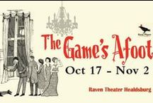 The Game's Afoot / Oct 17 - Nov 2, 2014 at Raven Healdsburg: Murder! Mystery! Mayhem! (And that's just the first act!). A Raven Players production. www.raventheater.org / by Raven Performing Arts Theater