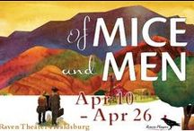 Of Mice And Men / Apr 10-26 2015 at Raven Healdsburg. A beautifully realized staging of a timeless American classic. A Raven Players production. www.raventheater.org / by Raven Performing Arts Theater