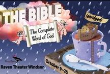 The Bible: The Complete Word of God (Abridged) / Oct 9-25, 2015 at Raven Theater Windsor. Three actors zip through the sex, violence, murder, and miracles of the old and new testaments! A Raven Players production. www.raventheater.org / by Raven Performing Arts Theater