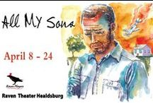 All My Sons / April 8-24, 2016 at Raven Theater Healdsburg. Greed, love, deceit, and the fragility of the American Dream. Post World War II, the Keller family confronts a host of family secrets in Arthur Miller's first play. A Raven Players production. www.raventheater.org