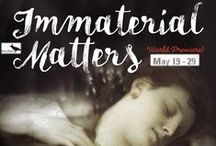 Immaterial Matters (World Premiere) / May 19-29, 2016 at Raven Theater Healdsburg. Winner of ScripTease! World premiere production of a new original play.A 19th century photographer is touched by the spirits of his recently deceased subjects.A Raven Players production.  www.raventheater.org / by Raven Performing Arts Theater