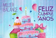¡Feliz Cumpleaños, Mujeres Balance! / En Mujer Balance nos gusta celebrar. Por ello, tú cumpleaños es muy importante para nosotras y con una pequeña tarjeta te queremos felicitar.  www.mujerbalance.com