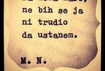 Srpski Citati / Srpski citati (poznatih autora i ne), mudre recenice, tekstovi pesama, stihovi,