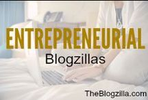 ENTREPRENEURIAL Blogzillas (group board) / Learning, growing and rocking out as entrepreneurs
