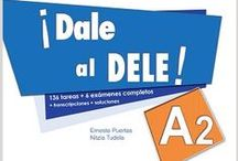 DELE A2 / Todos los libros disponibles en la biblioteca para prepararse el DELE, nivel A2 (incluye DELE A2 escolar)