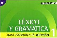 Léxico y gramática. Nivel A1-A2 / Recomendaciones para el nivel inicial de los mejores títulos para el aprendizaje de la gramática y el léxico que están disponbles en la biblioteca