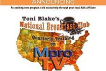 National Breakfast Club / Toni Blake is joining with NAA affiliates across the country to present a dynamic new online educational program. If you are on the board or education committee for your local affiliate be sure to share this great new program today! We are just getting the word out and we don't want you or your city to be left behind!