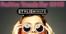 Stylishwife.com Fashion Trends For 2018 / What I like to wear:  Leather Jackets, High Neck Sweaters, Knee High Shoes, Midi Skirts, Abstract Scarves, Large Earrings, Wide-legged bottoms, Sheer socks with sneaks or sandals, Old Style Original Blue Denims, Tunics, Embellished Shoes, Long layered clothing, Berets, Lucite, patent leather, Logo Printed Clothes. Long Skirts, Boho Outfits, Crop Tops, Sports T-shirts. ( ......  wait to load more interests :P )   As You can I like them all, there is nothing to hate about fashion.