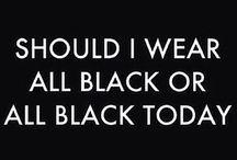 Fashion - Black is the new black