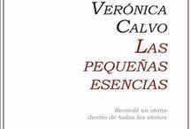 LAS PEQUEÑAS ESENCIAS / Verónica Calvo - Cien poemas y un epílogo.