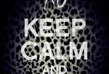 Just Keep Calm:)