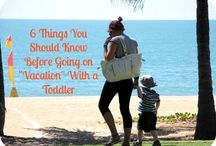 Family Vacations / Traveling with kids without losing your mind.