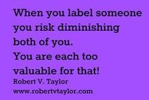 Live Beyond Labels! / Be free of labels that limit you!