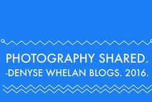 Denyse Whelan Blogs. Photography Shared. / Blog Post Each Friday with My Photography Shared.