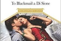 Liev and Bianca / To Blackmail a Di Sione (The Billionaire's Legacy, book 3) Harlequin Presents/Mills and Boon Modern September 2016