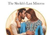 Zafir and Destiny / The  Sheikh's Last Mistress Harlequin Presents/Mills and Boon Modern May 2016