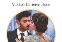Raul and Lydia / Valdez's Bartered Bride Harlequin Presents/Mills and Boon Modern November 2017