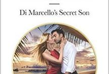 Antonio and Sadie / Di Marcello's Secret Son Harlequin Presents/Mills and Boon Modern May 2017