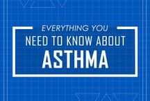 Everything You Need to Know About Asthma!