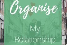 ORGANISE My Relationships / Relationships are hard, let's make them easier. Organising your social life and your parter into your schedule is a top priority.  Become more mindful of your habits.  See more http://bit.ly/2CsSFjN