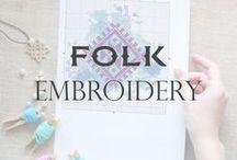 Folk Embroidery / Folk art and embroidery | Folk cross stitch patterns | Ethnic style embroidery fashion | DIY and crafts folk style