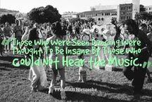 Those who were seen Dancing were thought to be insane by those who could not hear the music