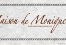 Maison de Monique / My creations