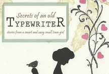 Secrets of an Old Typewriter / From a cherry red Pilot Typewriter, to a monthly newspaper column and blog, to an internationally sold eBook (and paperback, too!)...