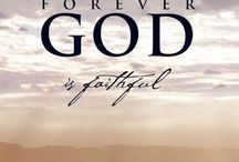 He Is Faithful / Anything having to do with Scripture, Jesus, or the Bible!