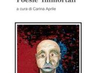 FABIO FABBRI - Poesie Immortali / a cura di Carina Aprile Tag: #Fabio Fabbri, #poesie immortali