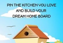 Mood Board | Dream Kitchen / PIN THE KITCHEN YOU LOVE AND BUILD YOUR DREAM HOME BOARD