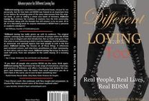Different Lovers: BDSM History / 150 years of bondage, spanking, fetishes and other consensual BDSM pleasures in art and photos.