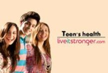 TEEN'S HEALTH / Health related issues of teenage. http://www.liveitstronger.com/search/label/TEEN%27S%20HEALTH