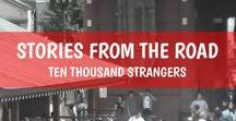 Stories from the Road / Ten Thousand Strangers by Noel Cabacungan -- https://toky.one