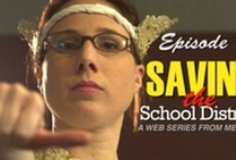 Saving the School District / A Web series from Media-X