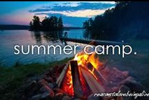 Camp Counselor, First and Foremost  / by Jeannie Comiskey