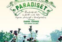 "My book ""Paradiset"" / Photos from my book ""Paradiset"", text, Sanna Töringe."